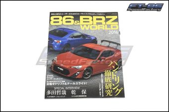 86 & BRZ World Magazine Volume 1 - 2013+ FR-S / BRZ