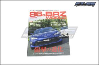 86 & BRZ World Magazine Volume 2 - 2013+ FR-S / BRZ